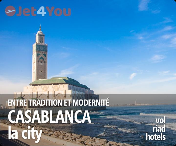 Vol pas cher et sélection d'hotels pour Casablanca